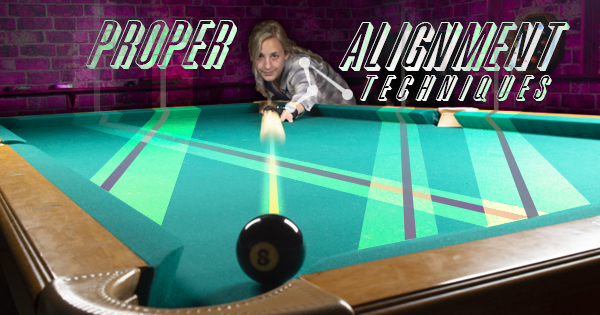 Proper Alignment Techniques in Pool